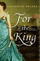 For-the-king-catherine-delors